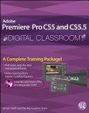 Pdf Premiere Pro CS5 and CS5.5 Digital Classroom