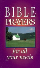Bible Prayers for All Your Needs
