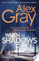When Shadows Fall Book