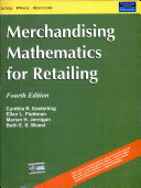 Merchandising Math For Retailing  4 E