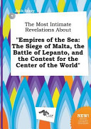 The Most Intimate Revelations about Empires of the Sea Book PDF