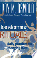 Transforming Rituals