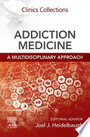 Addiction Medicine  A Multidisciplinary Approach Ebk