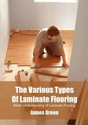 The Various Types of Laminate Flooring
