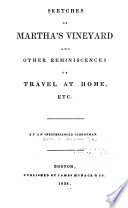 Sketches of Martha s Vineyard and Other Reminiscences of Travel at Home  Etc Book