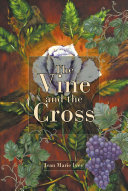 The Vine and the Cross