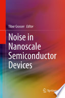 Noise in Nanoscale Semiconductor Devices