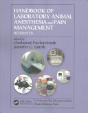 Handbook of Laboratory Animal Anesthesia and Pain Management Book