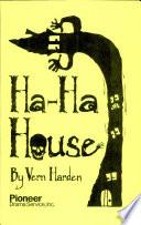 Ha-ha House