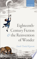 Eighteenth century Fiction and the Reinvention of Wonder