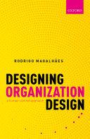 Designing Organization Design