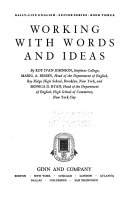 Daily-life English: Working with words and ideas, by R.I. Johnson, M.A. Bessey, and M.D. Ryan