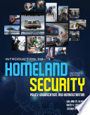 Introduction To Homeland Security  Policy  Organization  And Administration
