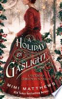 A Holiday By Gaslight