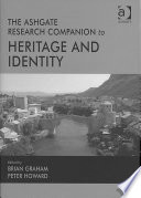 The Ashgate Research Companion to Heritage and Identity