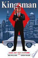 The Kingsman - Secret Service, Jagd auf Red Diamond