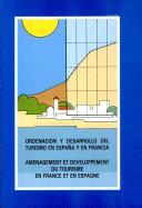 Aménagement et développement du tourisme en France et en Espagne