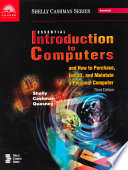 Essential Introduction to Computers and How to Purchase, Install, and Maintain a Personal Computer, Third Edition