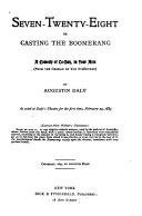 Seven twenty eight  Or  Casting the Boomerang