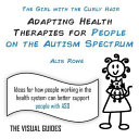 Adapting Health Therapies for People on the Autism Spectrum