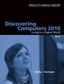 Discovering Computers 2010 Living In A Digital World Brief