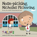 Nose Picking Nicholas Pickering