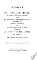 Memoirs of     Richard Gilpin  of Scaleby castle  in Cumberland  together with an account of the author  by himself and a pedigree of the Gilpin family  Ed  by W  Jackson Book PDF