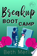 Breakup Boot Camp
