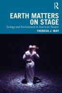 Earth Matters on Stage [Pdf/ePub] eBook