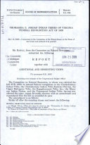 Thomasina E  Jordan Indian Tribes of Virginia Federal Recognition Act of 2009