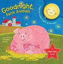 Goodnight, Farm Animals!