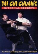 Tai Chi Chuan's Internal Secrets