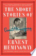 The Short Stories of Ernest Hemingway