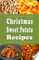 Christmas Sweet Potato Recipes
