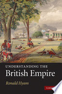 """Understanding the British Empire"" by Ronald Hyam"