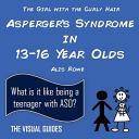 Asperger's Syndrome in 13-16 Year Olds