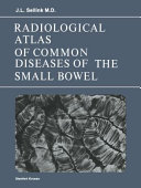 Radiological Atlas of Common Diseases of the Small Bowel