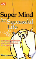 Super Mind for Successful Life