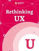 Rethinking UX [Pdf/ePub] eBook