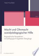 Öffnen Sie das Medium Macht und Ohnmacht sozialpädagogischer Hilfe von Hirschfeld, Heidi im Bibliothekskatalog