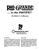 Rio Grande     to the Pacific