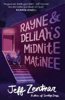 Rayne and Delilah's Midnite Matinee ebook
