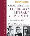 Encyclopedia of the Chicago Literary Renaissance