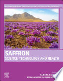 """""""Saffron: Science, Technology and Health"""" by Alireza Koocheki, Mohammad Khajeh-Hosseini"""