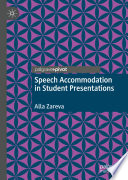 Speech Accommodation In Student Presentations