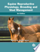 Equine Reproductive Physiology  Breeding and Stud Management