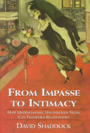 From Impasse to Intimacy