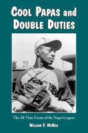 Cool Papas and Double Duties [Pdf/ePub] eBook