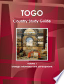 Togo Country Study Guide Volume 1 Strategic Information and Developments