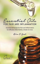 Essential Oils for Pain and Inflammation